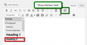 "The ""Show/Hide Kitchen Sink"" button and Heading select menu. Click for full-size image."