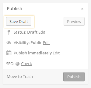 "The ""Save Draft"" button in the WordPress ""Publish"" box"