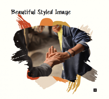 WordPress editor with title Beautiful Styled Image. Image of two people holding hands appears in a paintbrush pattern with red, orange, and brown paintstrokes behind the image.